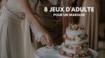 jeux adulte cadeau mariage cadeaux folies 9