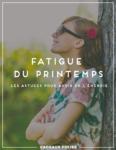 Fatigue du Printemps