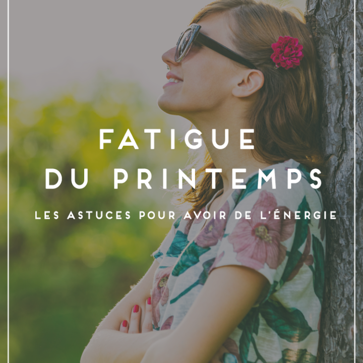 Fatigue du Printemps