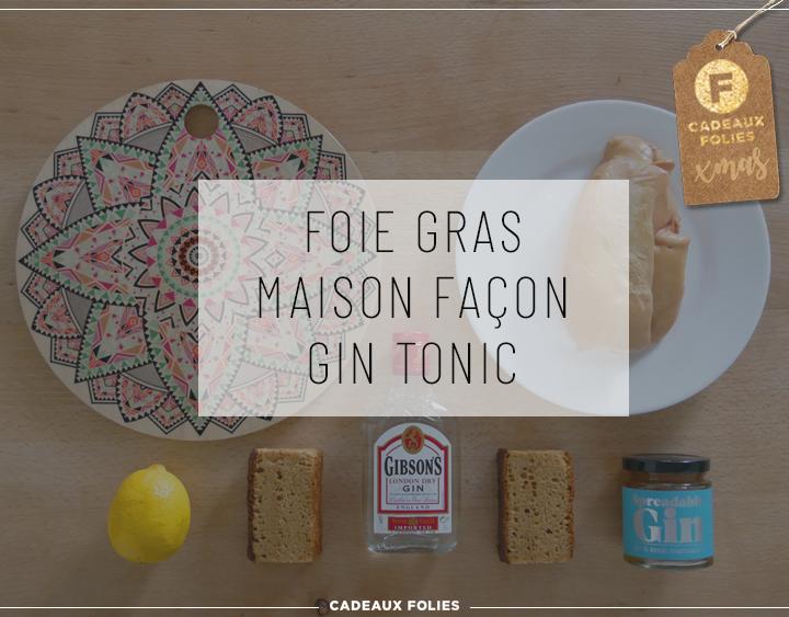 Recette de Foie Gras maison façon Gin Tonic