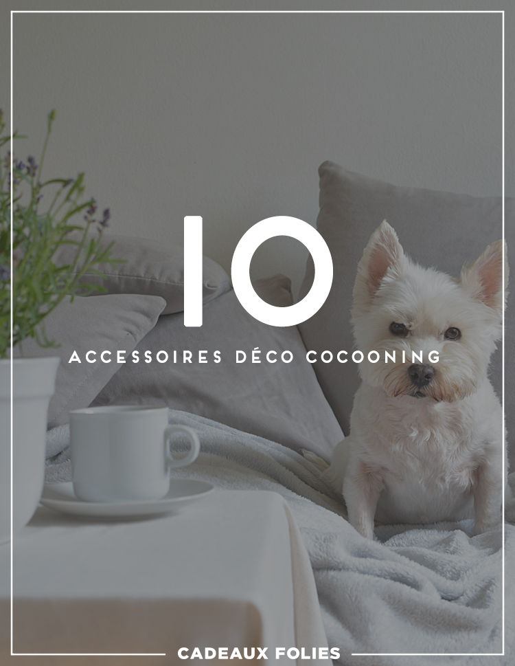 d co cocooning 10 accessoires pour se sentir bien la. Black Bedroom Furniture Sets. Home Design Ideas
