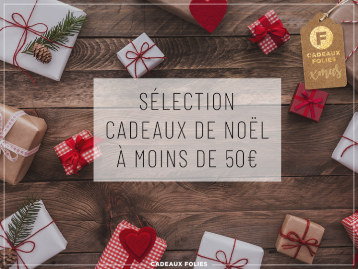 Merveilleuses idées cadeaux de Noël à moins de 50€