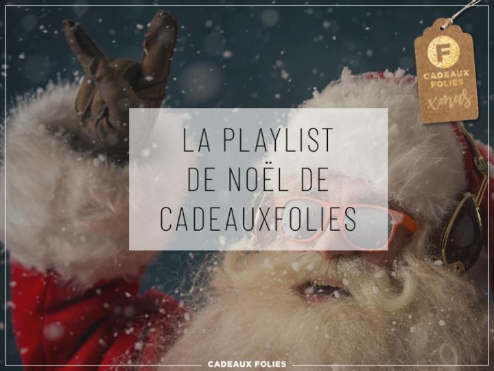 Playlist de Noël : les meilleures chansons de Noel à écouter pendant les fêtes