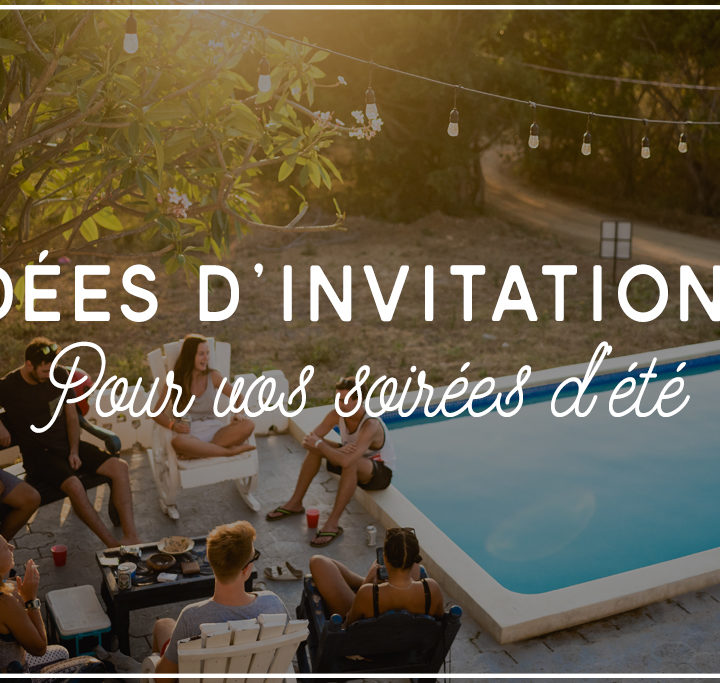 Invitations soirée