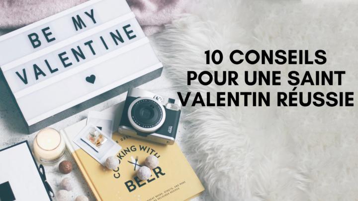 10 conseils pour une Saint-Valentin réussie