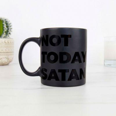 Tasse Not Today Satan