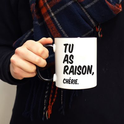 Tasse Personnalisable - Tu as raison