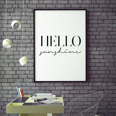 Produits exclusifs - Hello Sunshine Poster par MottosPrint
