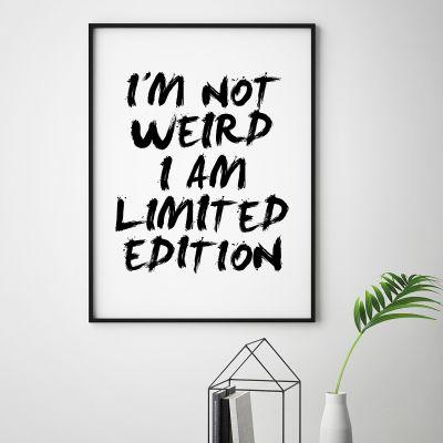 Poster à la carte - I Am Limited Edition Poster par MottosPrint