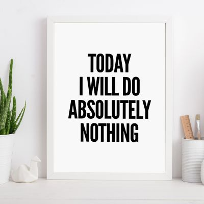 Produits exclusifs - Will Do Nothing… Poster par MottosPrint