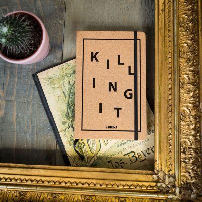 Carnets personnalisés - Carnet en liège Personnalisable Killing It