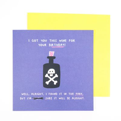 Cartes - Carte d'anniversaire I Got You This Wine