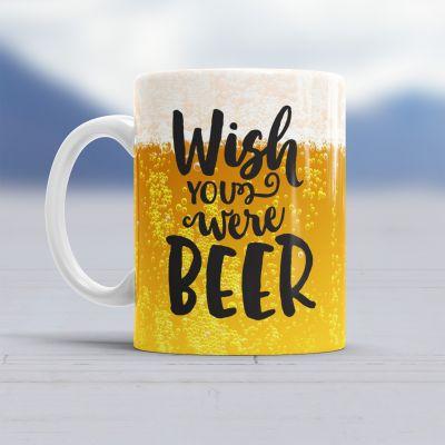 Verres & Mugs - Tasse Wish You Were Beer