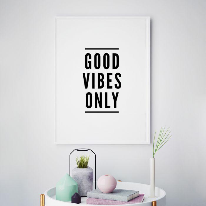 Good Vibes Only Poster par MottosPrint