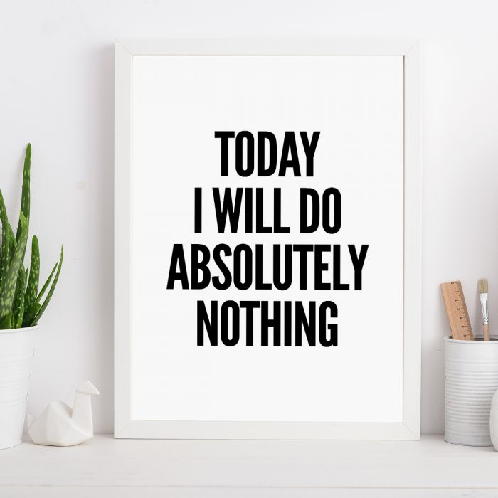Will Do Nothing… Poster par MottosPrint