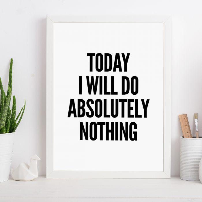 Will Do Nothing… Poster par MottosPrint