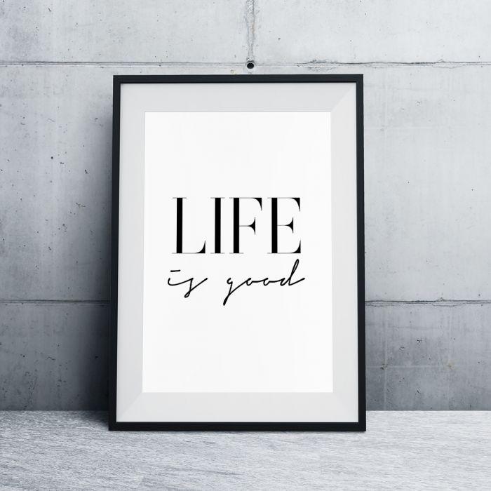 Life Is Good Poster par MottosPrint
