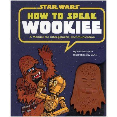 L'univers Star Wars - How to speak Wookiee