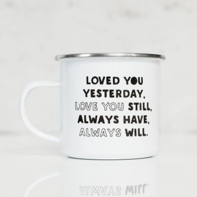 Cadeau romantique - Tasse Métal Loved You Yesterday